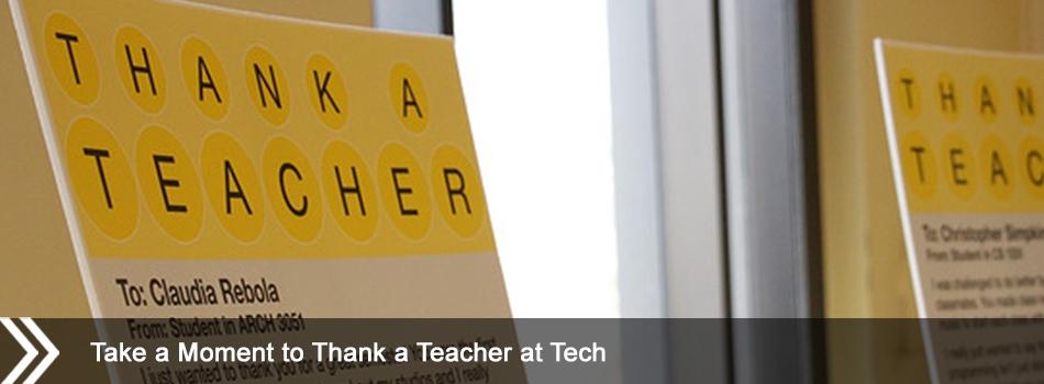 Take a Moment to Thank a Teacher at Tech